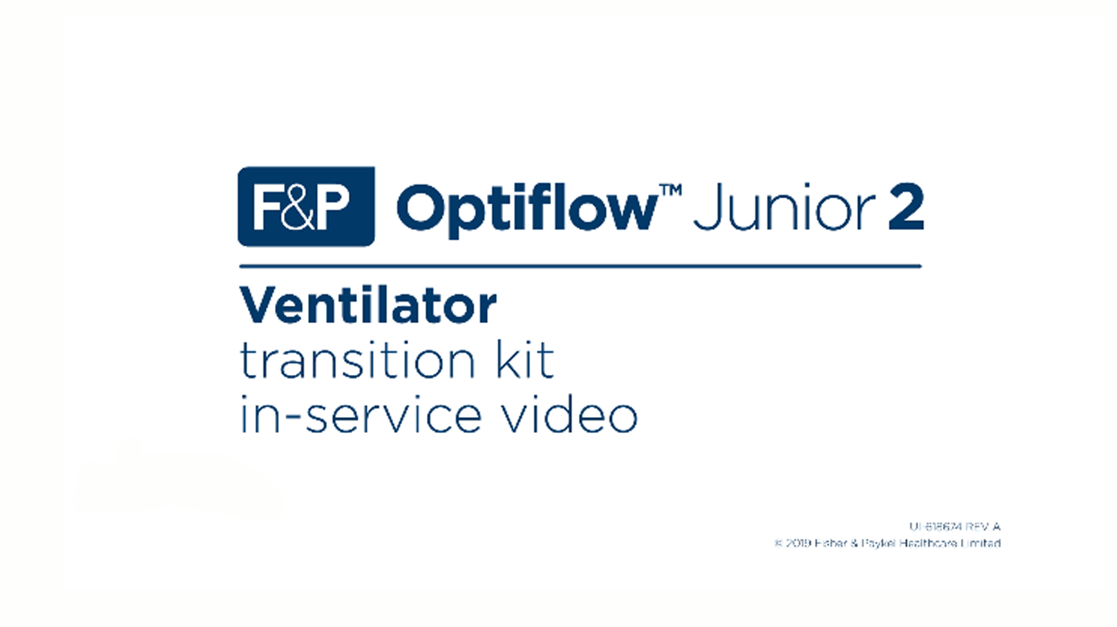 Optiflow Junior 2 Ventilation Transition Kit In-Service Video