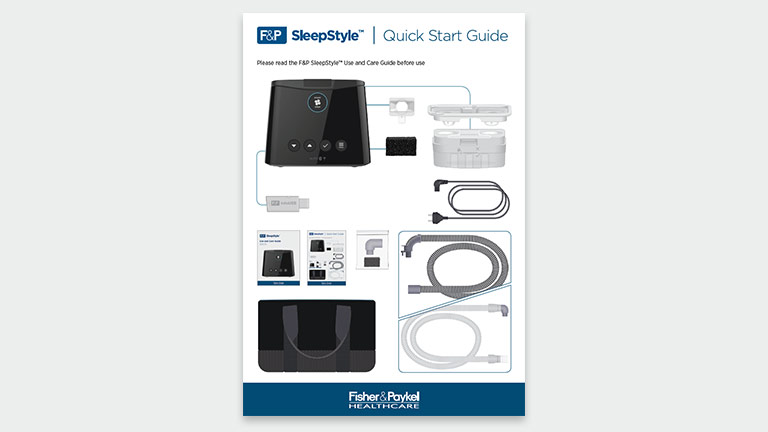 F&P SleepStyle - Download the F&P SleepStyle Quick Reference Guide